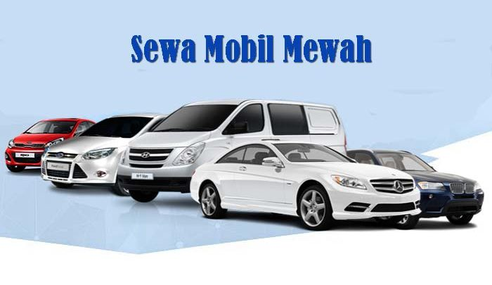 Sewa Mobil Mewah
