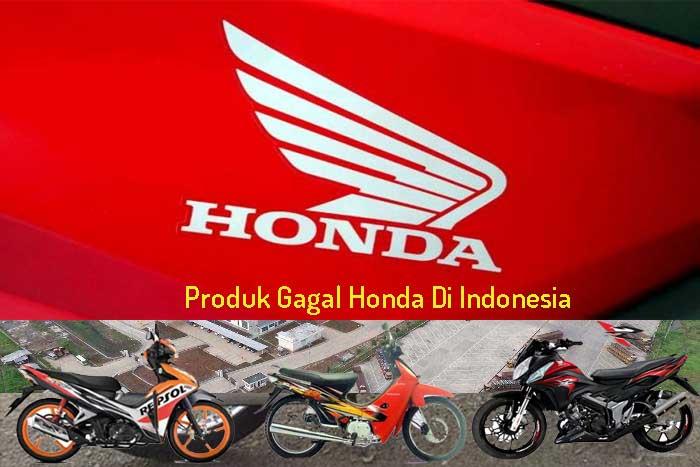 Produk Gagal Honda Di Indonesia